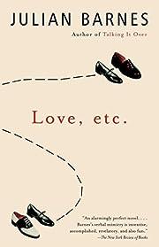 Love, etc. af Julian Barnes