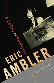 A Coffin for Dimitrios por Eric Ambler