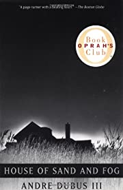 House of Sand and Fog (Oprah's Book Club)…