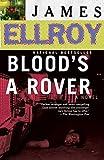 Blood's a Rover (2009) (Book) written by James Ellroy