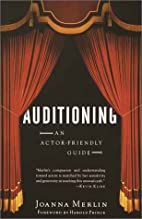 Auditioning: An Actor-Friendly Guide by…