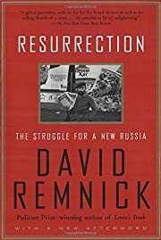 Resurrection: the Struggle for a New Russia…