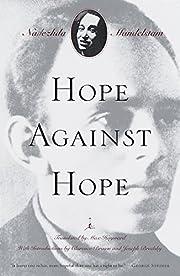 Hope against hope : a memoir av Nadezhda…