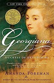 Georgiana: Duchess of Devonshire (Modern…