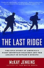 The Last Ridge: The Epic Story of…