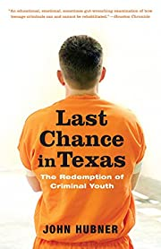 Last Chance in Texas: The Redemption of…