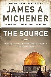 The Source: A Novel por James A. Michener