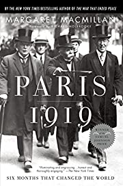 Paris 1919: Six Months That Changed the…