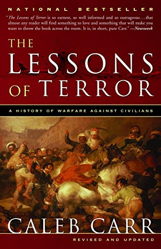 Image for The Lessons of Terror: A History of Warfare Against Civilians