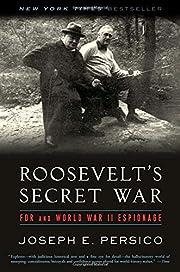 Roosevelt's Secret War: FDR and World War II…