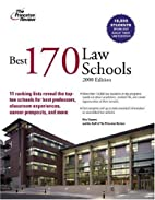 Best 170 Law Schools, 2008 Edition by Eric…