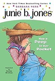 Junie B. Jones Has a Peep In Her Pocket…