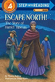 Escape North! The Story of Harriet Tubman…