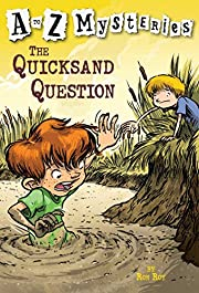 The Quicksand Question (A to Z Mysteries) af…