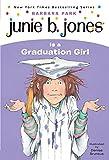 Junie B. Jones Is a Graduation Girl (Junie…
