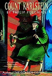 Count Karlstein por Philip Pullman
