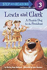 Lewis and Clark: A Prairie Dog for the…