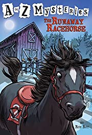 The Runaway Racehorse (A to Z Mysteries) de…