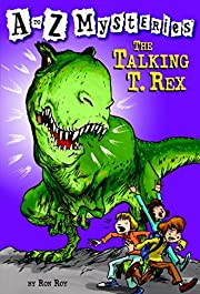 The Talking T. Rex (A to Z Mysteries) por…