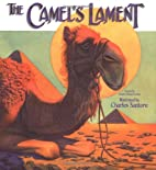 The Camel's Lament by Charles Santore