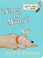 ¿Eres Mi Mama? (Bright & Early Board…