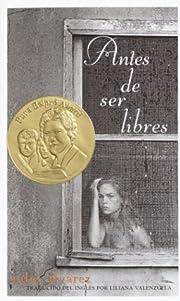 Antes de ser libres (Spanish Edition) di…