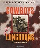 Cowboys & Longhorns: A Portrait of the Long…