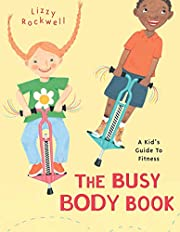 The Busy Body Book: A Kid's Guide to Fitness…