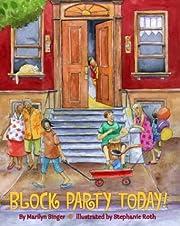 Block Party Today! de Marilyn Singer