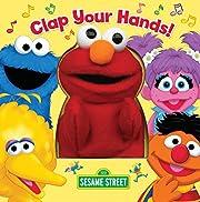 CLAP YOUR HANDS! por Random House