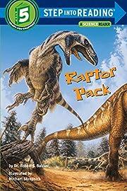 Raptor Pack (Step-into-Reading, Step 5) von…