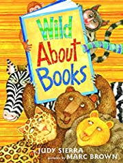 Wild About Books (Irma S and James H Black…