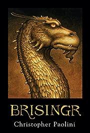 Brisingr (Inheritance, Book 3) (The…