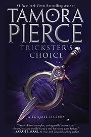 Trickster's Choice por Tamora Pierce