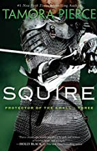 Squire: Book 3 of the Protector of the Small…