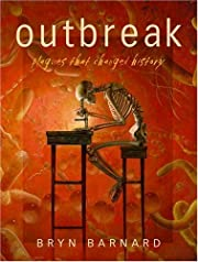 Outbreak! Plagues That Changed History –…