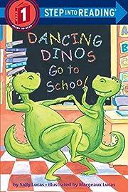 Dancing Dinos Go to School (Step into…