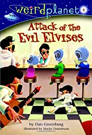 Weird Planet #4: Attack of the Evil Elvises…