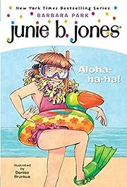 Junie B., first grader : aloha-ha-ha! door…