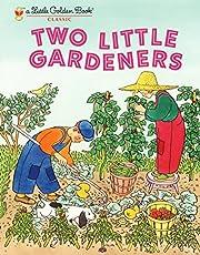 Two Little Gardeners (Little Golden Book) de…