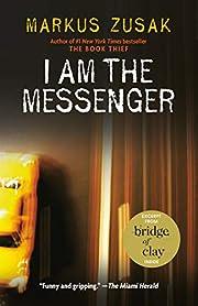 I Am the Messenger av Markus Zusak