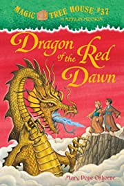 Dragon of the Red Dawn (Magic Tree House #…