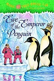 Eve of the Emperor Penguin (Magic Tree…