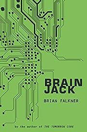Brain Jack av Brian Falkner