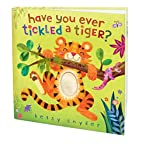 Have You Ever Tickled a Tiger? by Betsy E.…