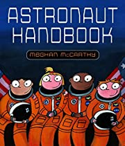 Astronaut Handbook af Meghan McCarthy