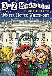 White House White-Out (A to Z Mysteries…