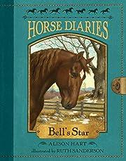 Horse Diaries #2: Bell's Star por Alison…