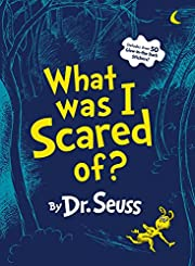 What Was I Scared Of? (Classic Seuss) por…