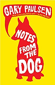 Notes from the Dog av Gary Paulsen